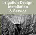 Irrigation Design, Installation  & Service