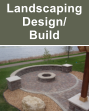 Landscaping Design/ Build