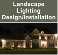 Landscape Lighting Design/Installation